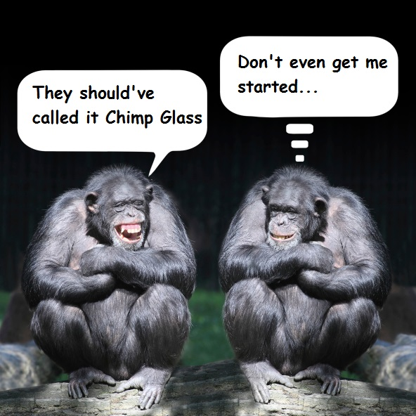 chimp glass